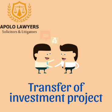 Legal advice on tranfer of investment project in Vietnam